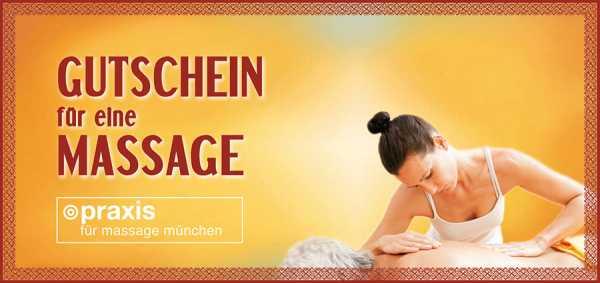 Massage Gutschein München - per Post, zum Abholen und zum Ausdrucken